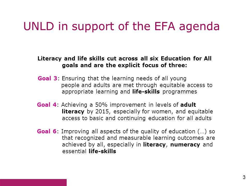 UNLD in support of the EFA agenda