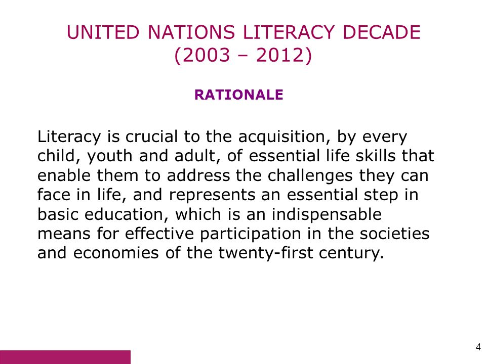 UNITED NATIONS LITERACY DECADE (2003 – 2012)