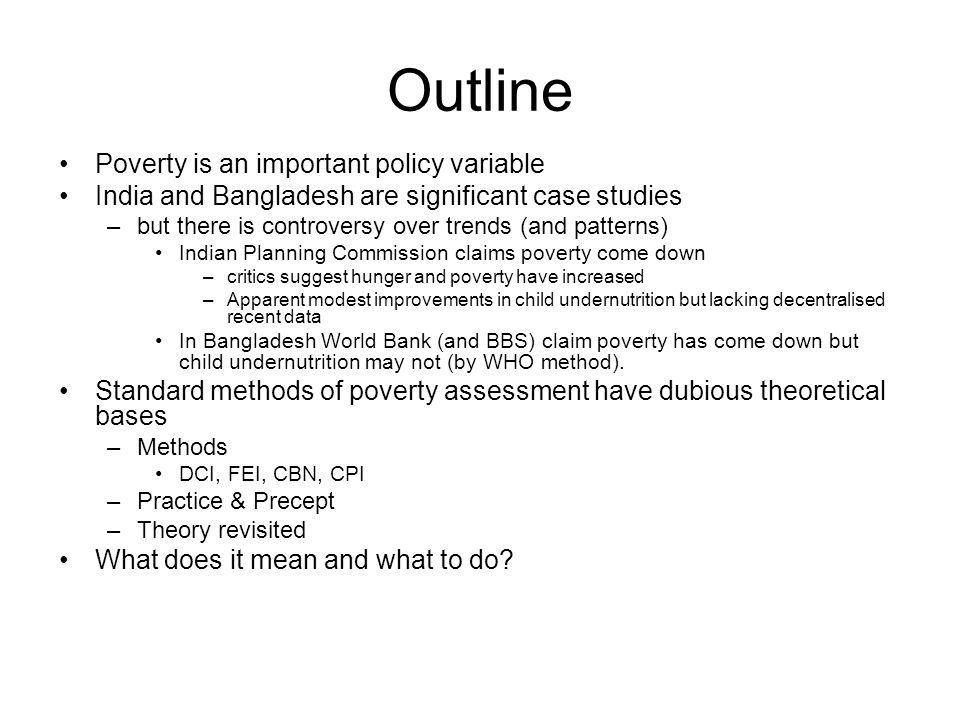 Outline Poverty is an important policy variable