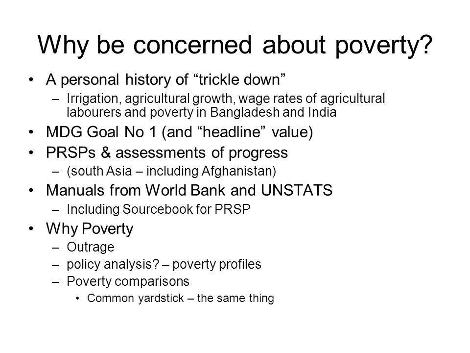 Why be concerned about poverty