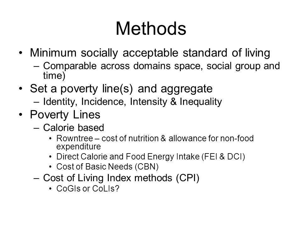 Methods Minimum socially acceptable standard of living