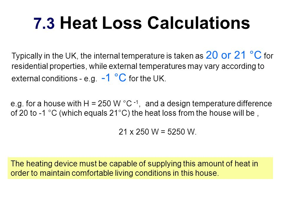 7.3 Heat Loss Calculations