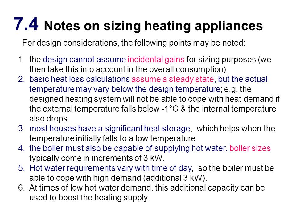 7.4 Notes on sizing heating appliances