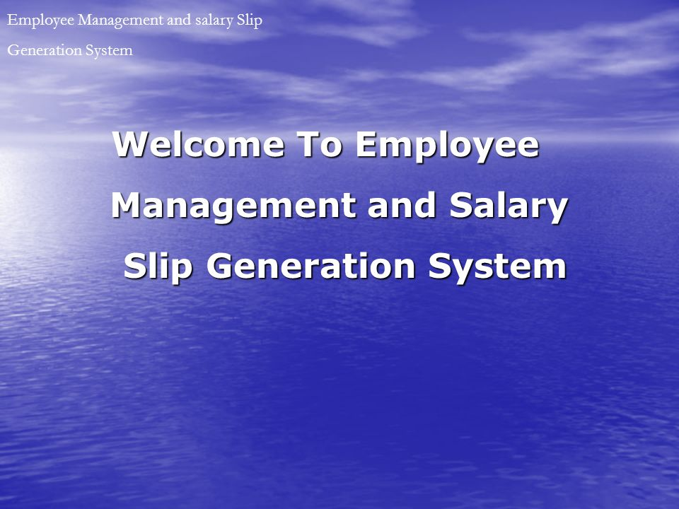 Management and Salary Employee Management and salary Slip ppt – Employees Salary Slip