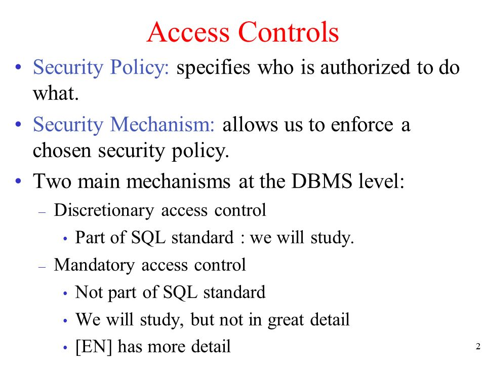 an introduction to access control mechanisms essay Introduction to computer security access control  given an object, which  subjects can access it and how  access control structures are mechanisms for  implementing  summary access control methods implement policies that  control.