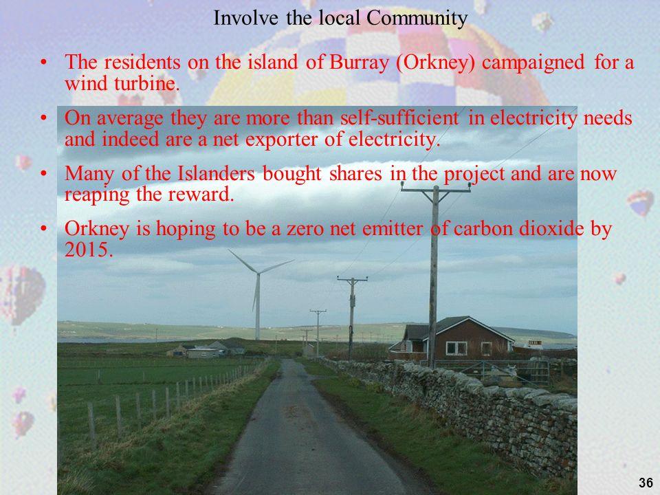 Involve the local Community