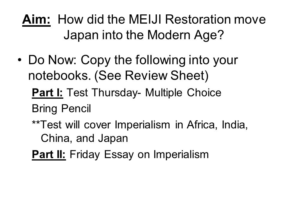 aim how did the meiji restoration move into the modern age  aim how did the meiji restoration move into the modern age