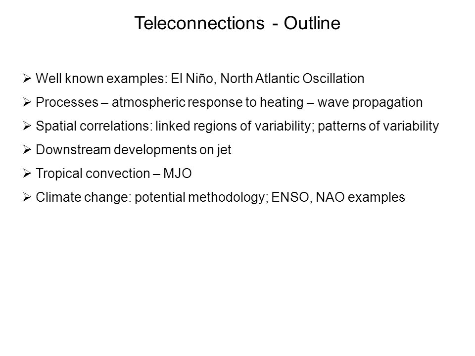 Teleconnections - Outline