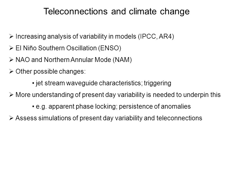 Teleconnections and climate change