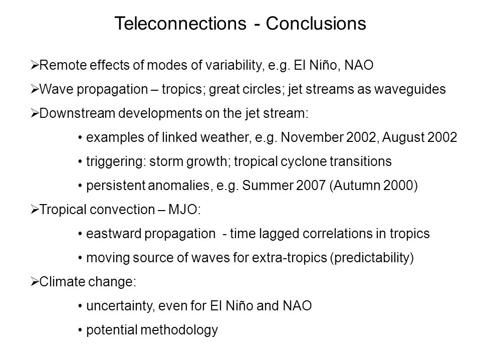 Teleconnections - Conclusions
