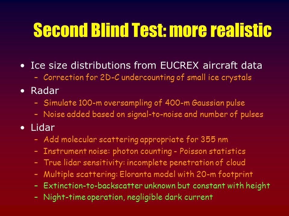 Second Blind Test: more realistic