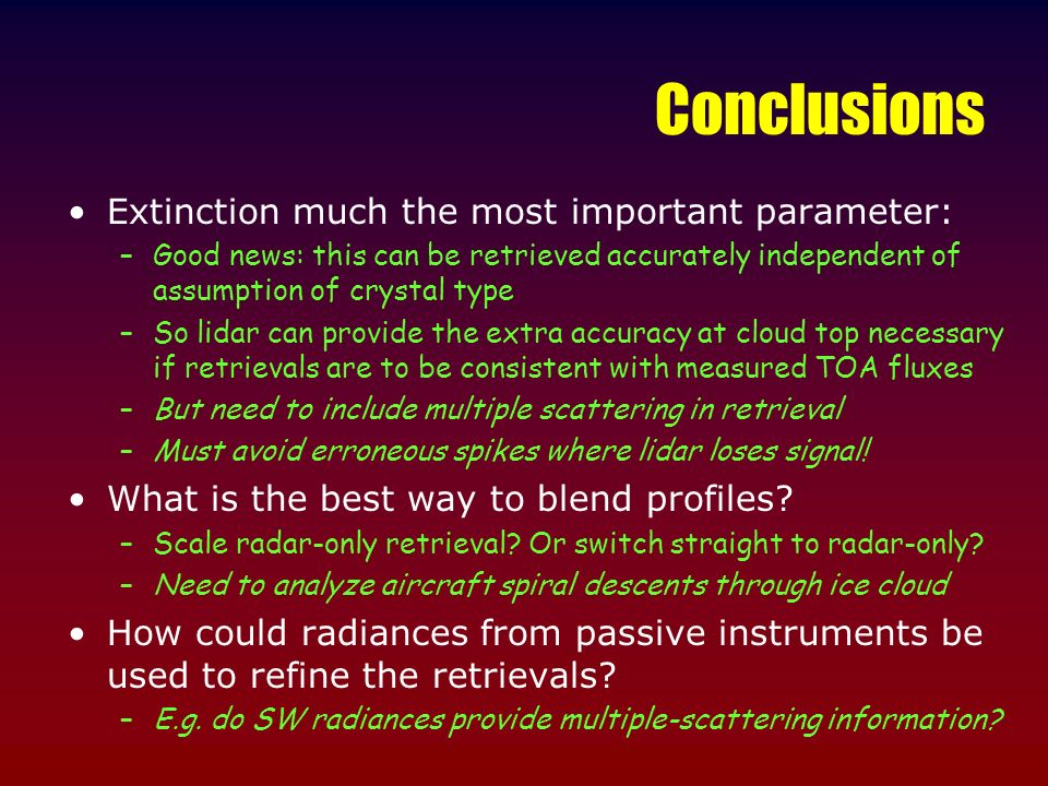 Conclusions Extinction much the most important parameter: