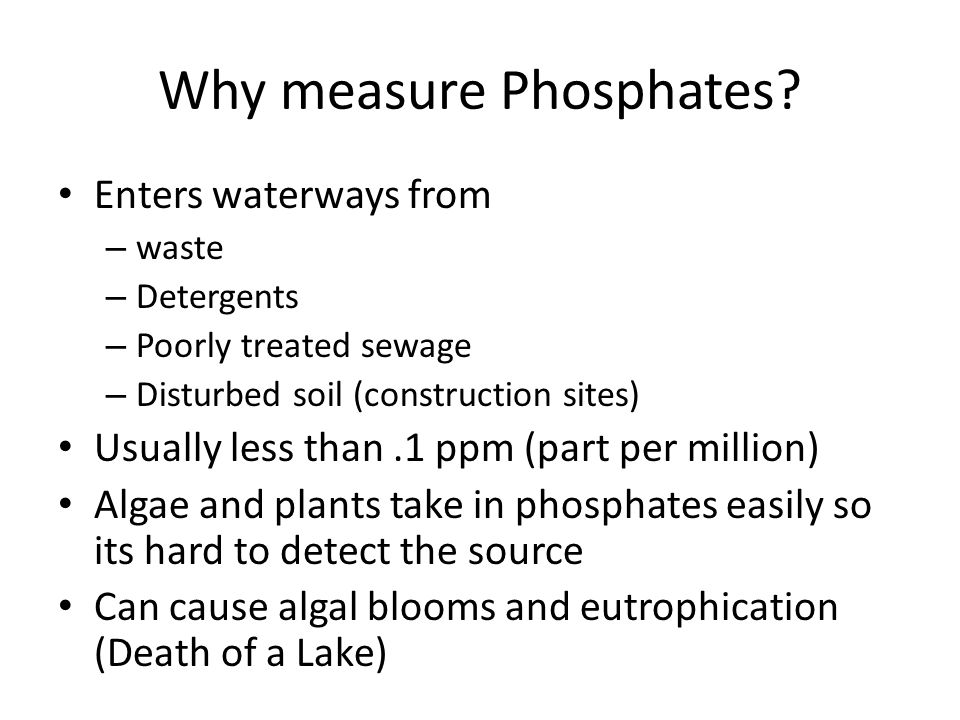 Why measure Phosphates