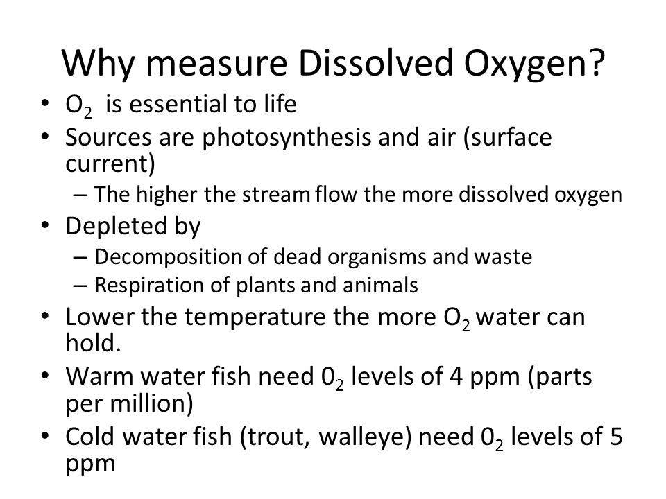 Why measure Dissolved Oxygen