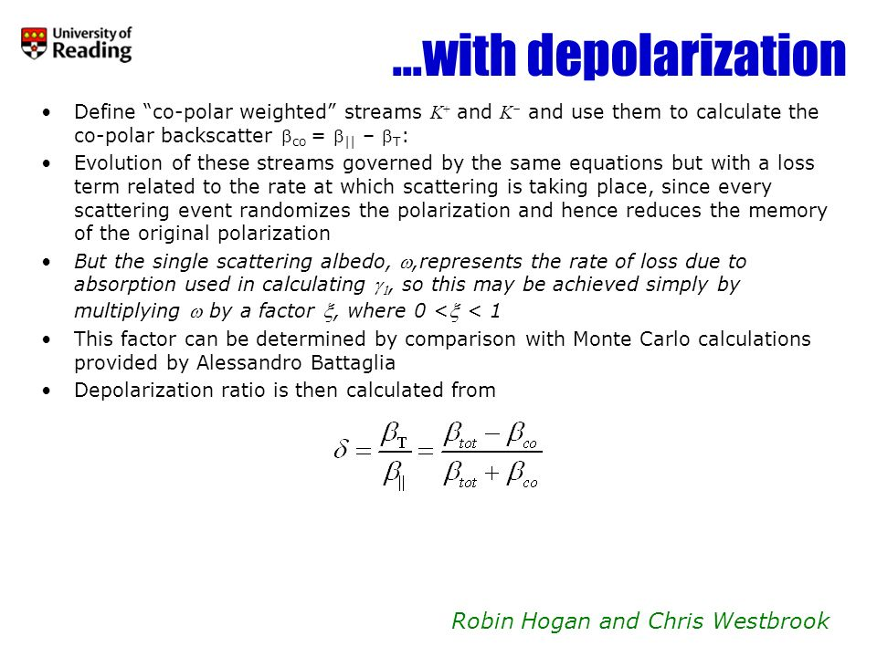 ...with depolarization Robin Hogan and Chris Westbrook