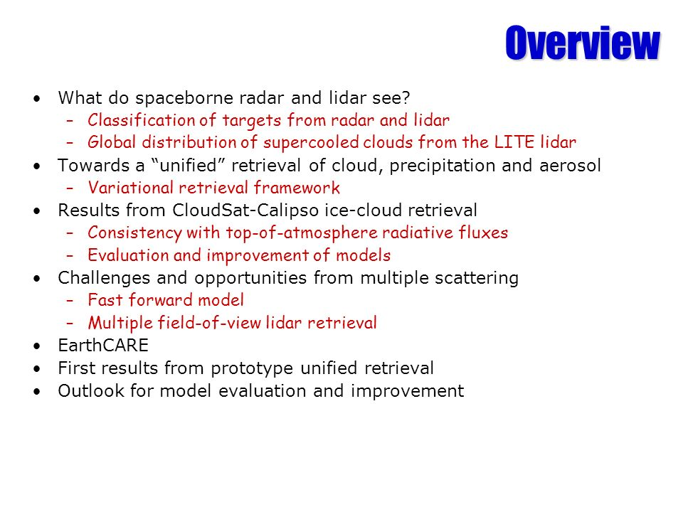 Overview What do spaceborne radar and lidar see