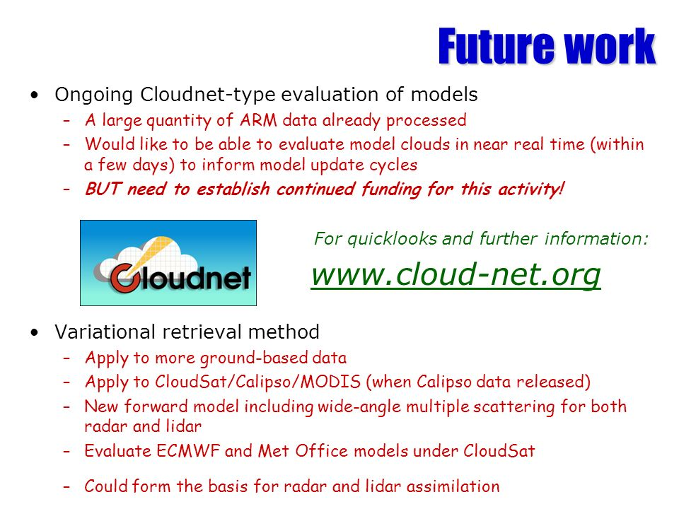Future work www.cloud-net.org