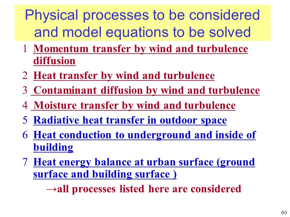 Physical processes to be considered and model equations to be solved