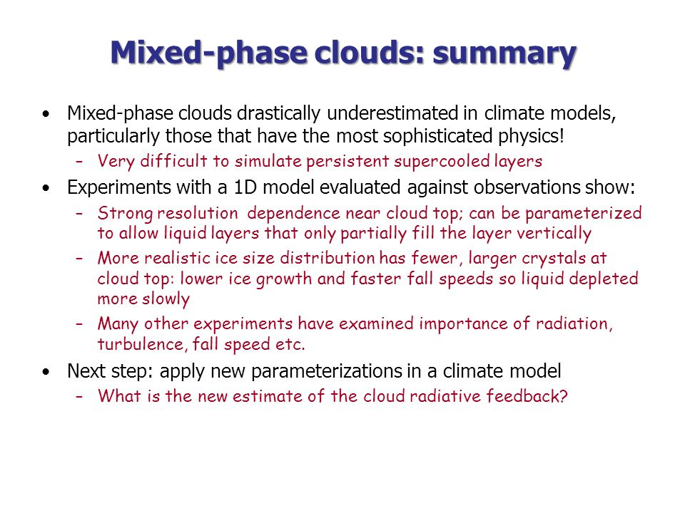 Mixed-phase clouds: summary