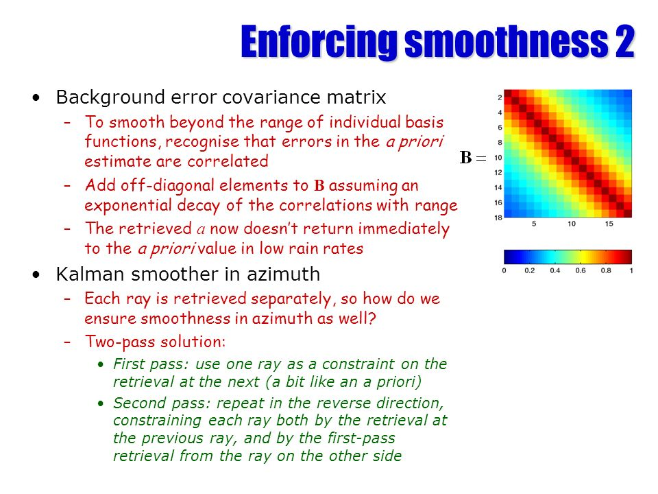 Enforcing smoothness 2 Background error covariance matrix
