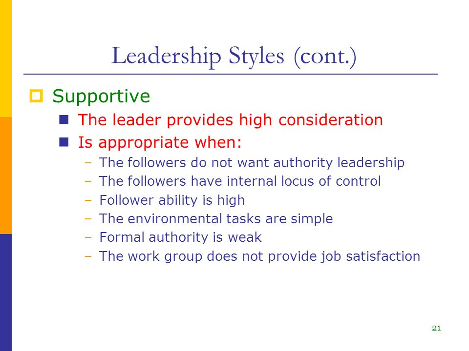 supportive leadership style Most managers prefer to use a supportive leadership style that encourages direct reports to seek out their own solutions in accomplishing their tasks at work but.