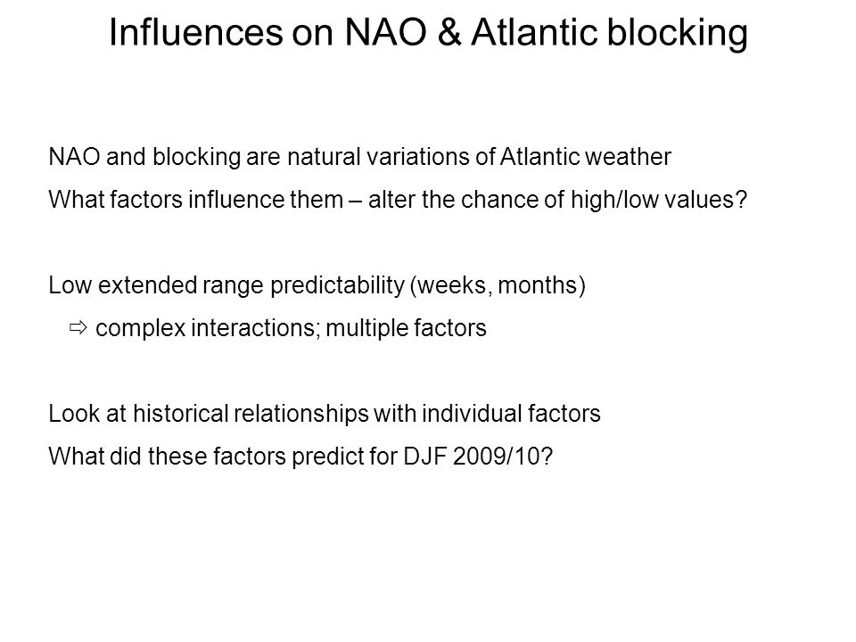 Influences on NAO & Atlantic blocking