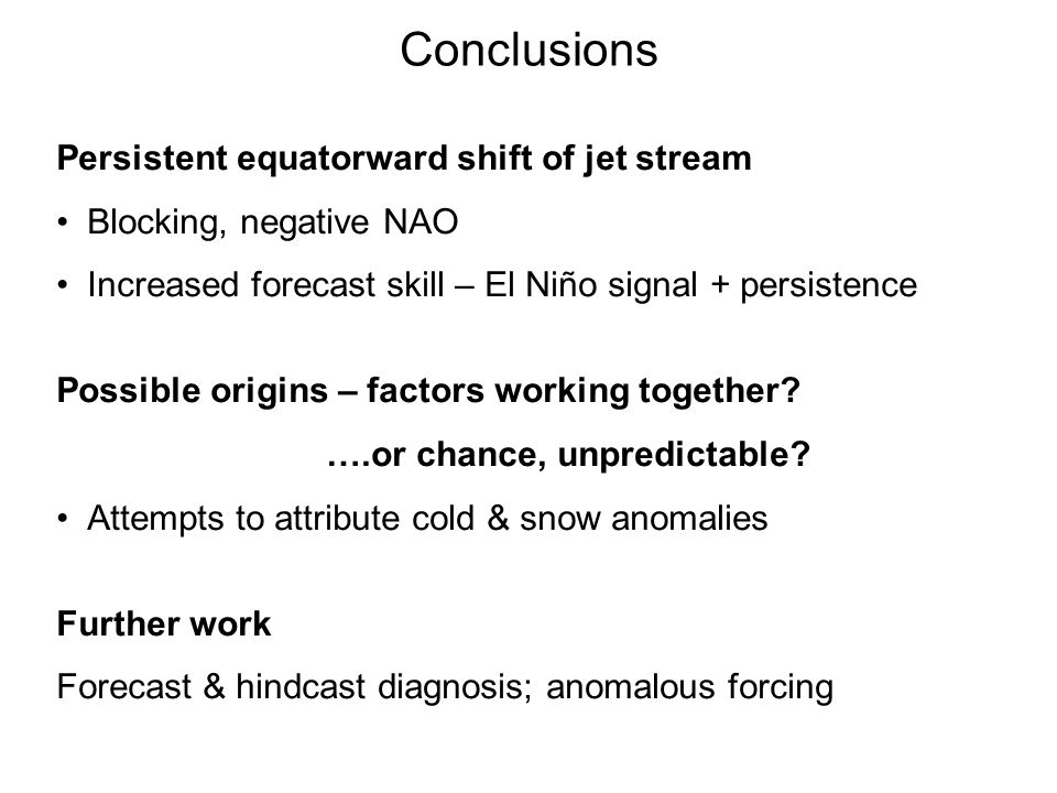 Conclusions Persistent equatorward shift of jet stream