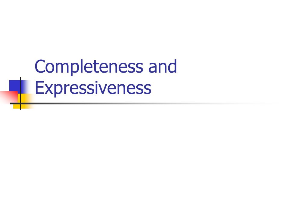 Completeness and Expressiveness