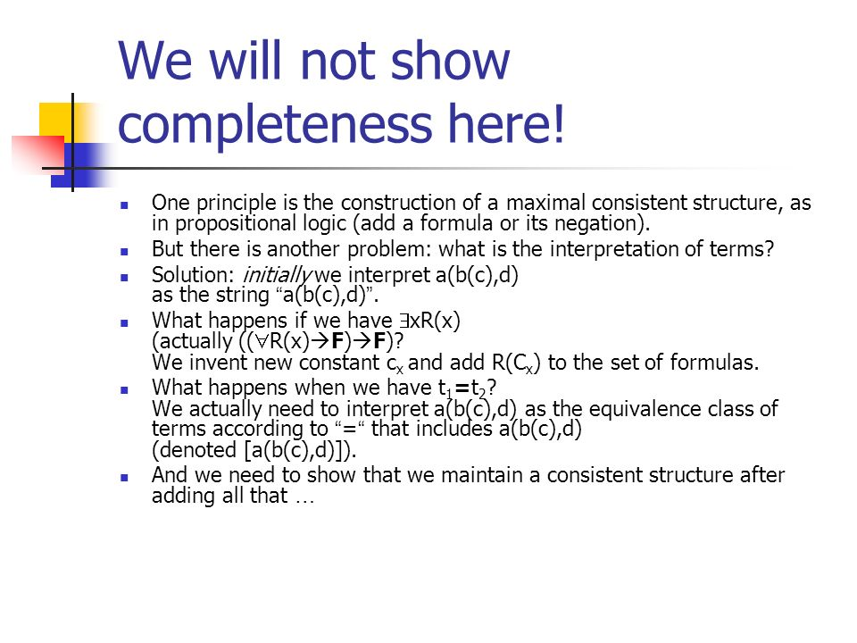 We will not show completeness here!