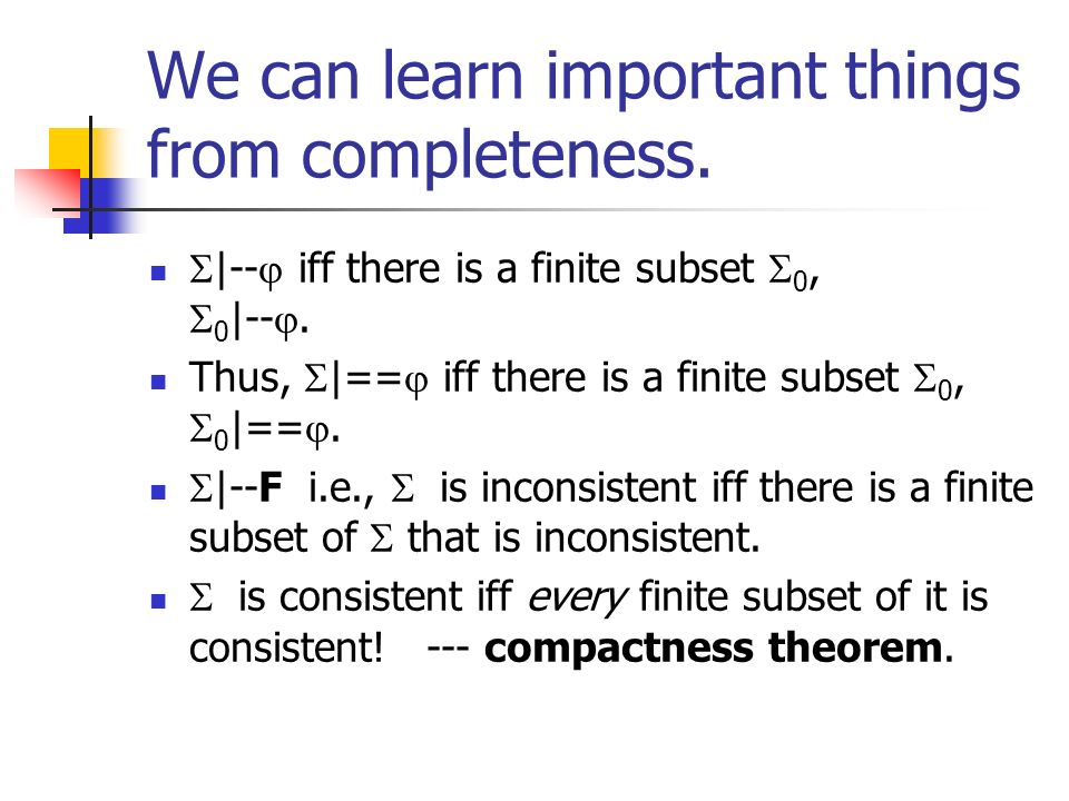 We can learn important things from completeness.