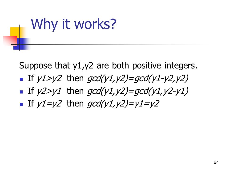 Why it works Suppose that y1,y2 are both positive integers.