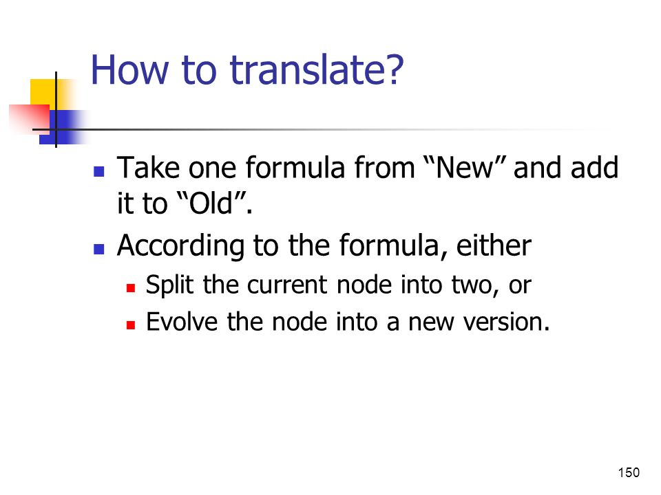 How to translate Take one formula from New and add it to Old .