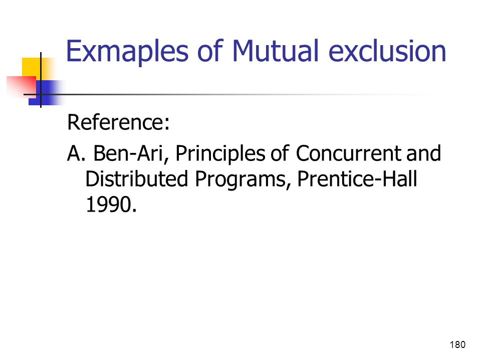 Exmaples of Mutual exclusion