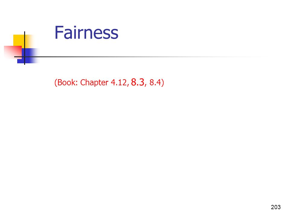 Fairness (Book: Chapter 4.12, 8.3, 8.4)