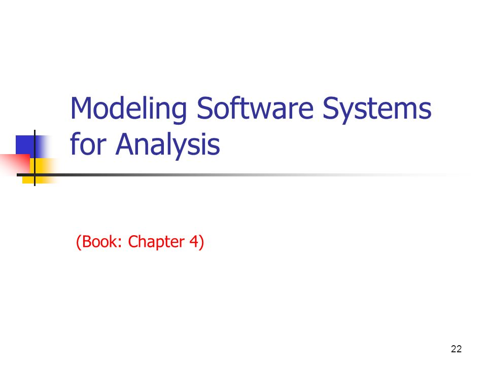 Modeling Software Systems for Analysis