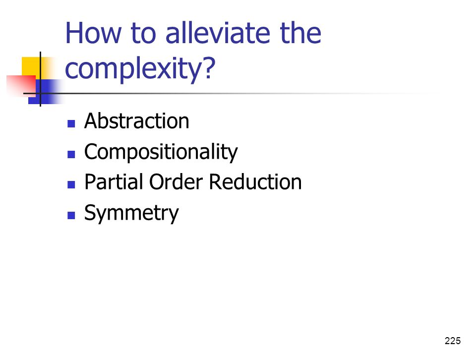 How to alleviate the complexity