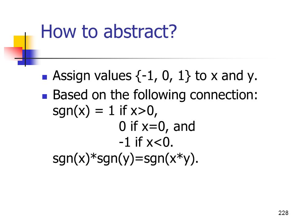 How to abstract Assign values {-1, 0, 1} to x and y.