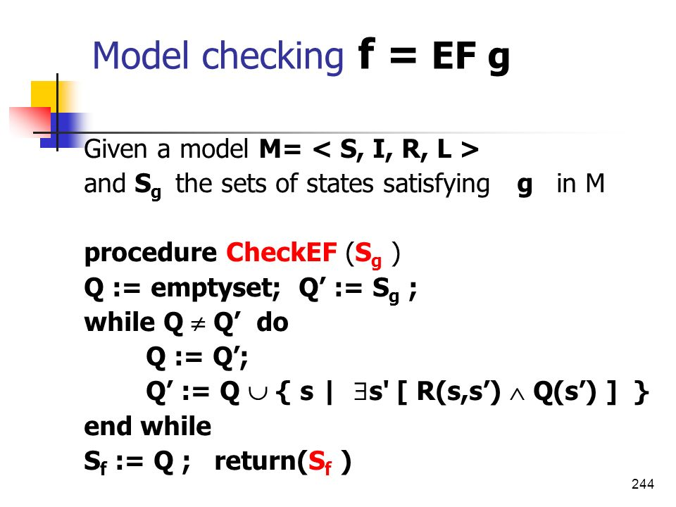 Model checking f = EF g Given a model M= < S, I, R, L >