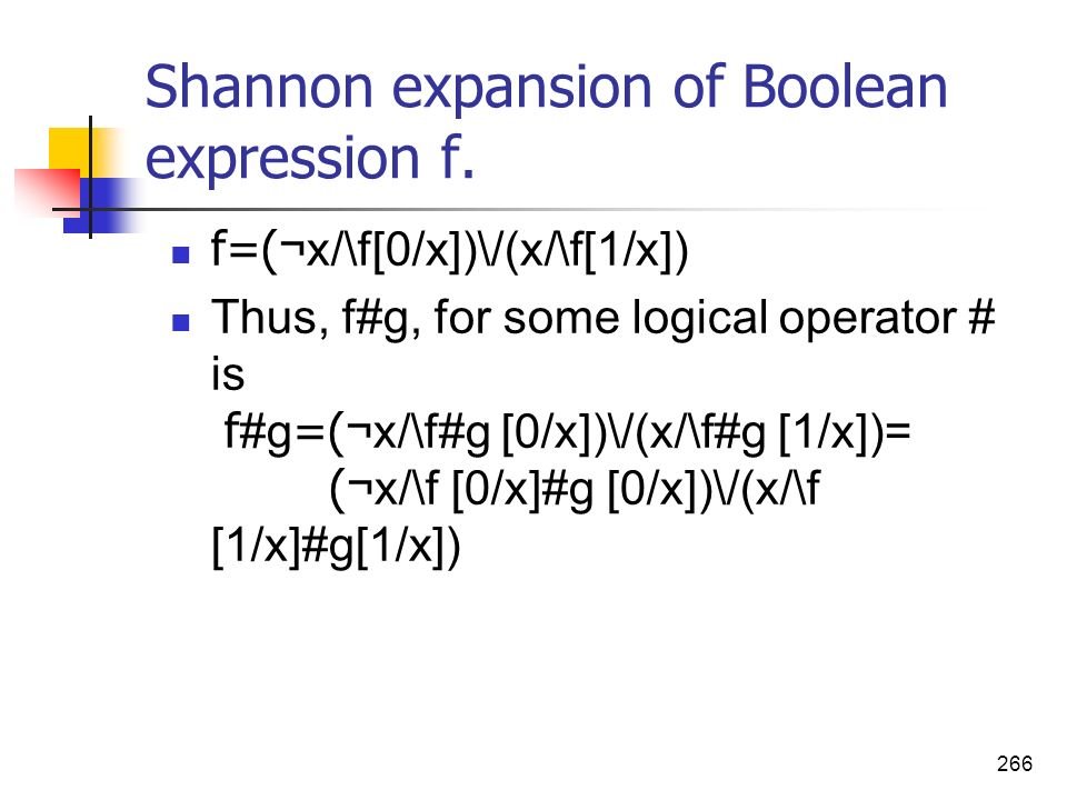 Shannon expansion of Boolean expression f.