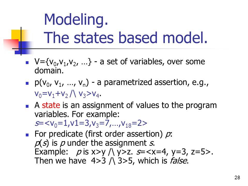 Modeling. The states based model.