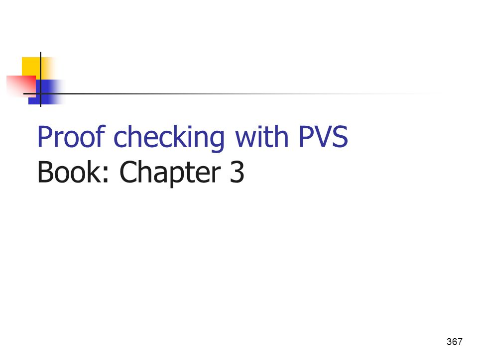 Proof checking with PVS Book: Chapter 3