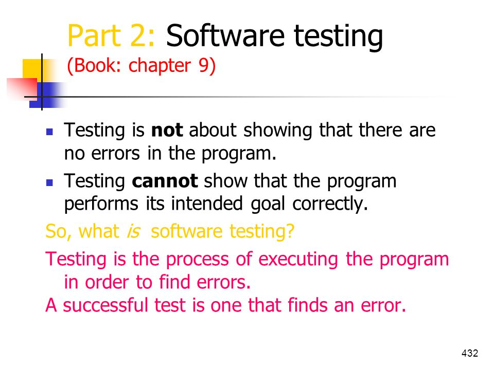 Part 2: Software testing (Book: chapter 9)