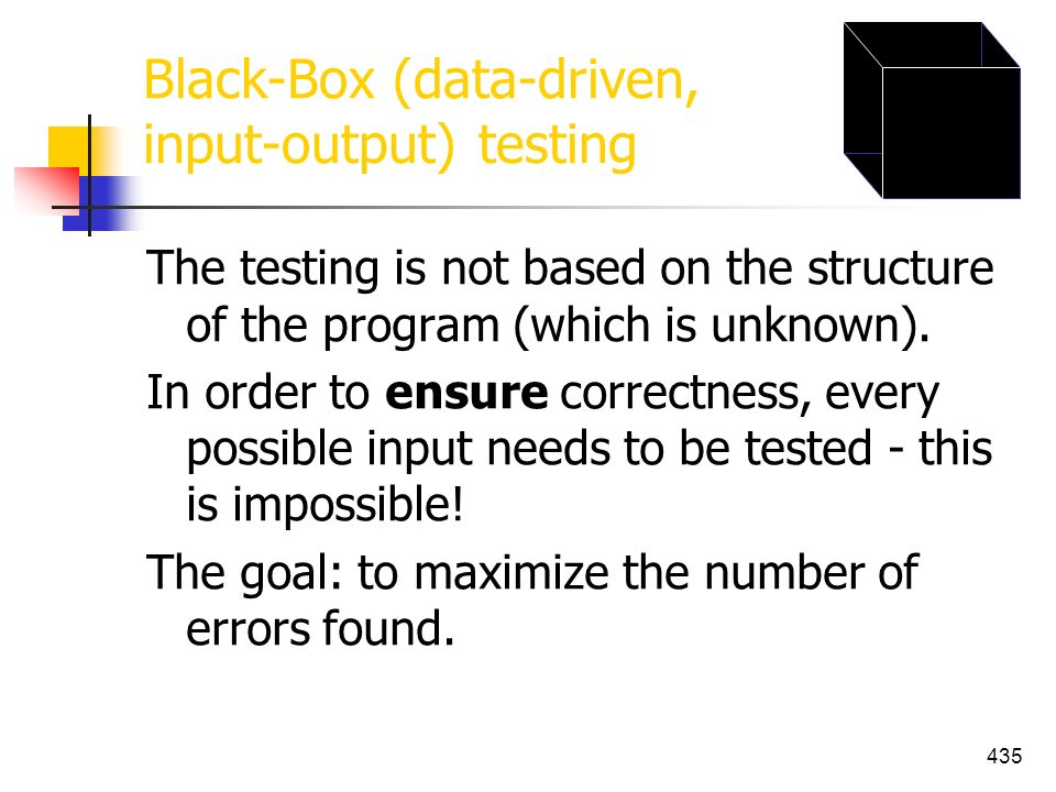 Black-Box (data-driven, input-output) testing
