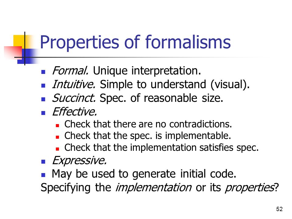 Properties of formalisms