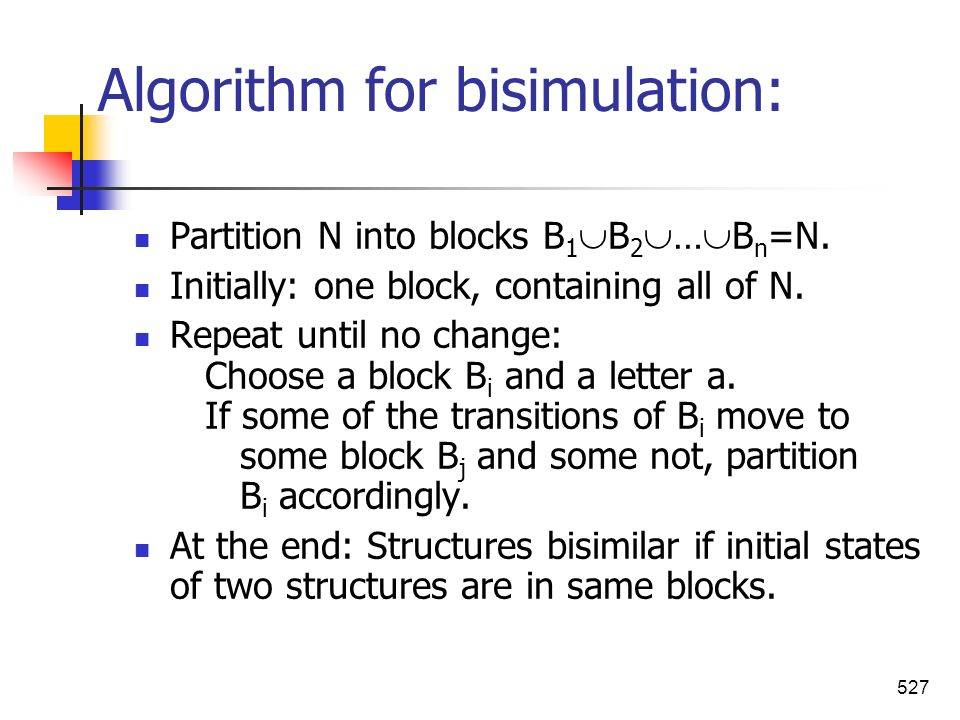 Algorithm for bisimulation: