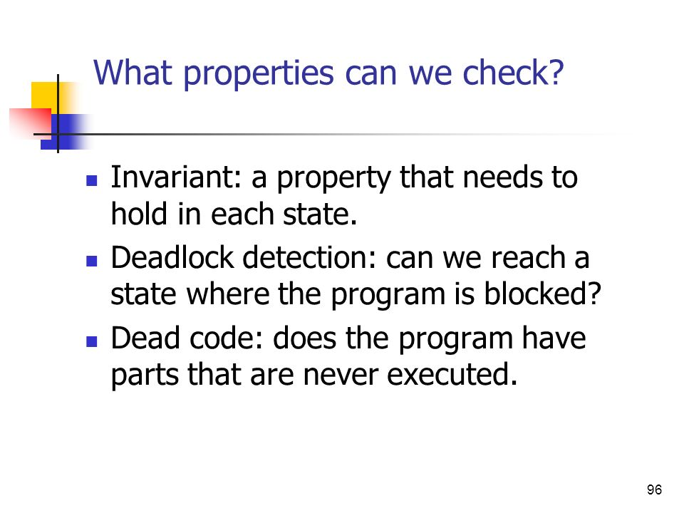 What properties can we check
