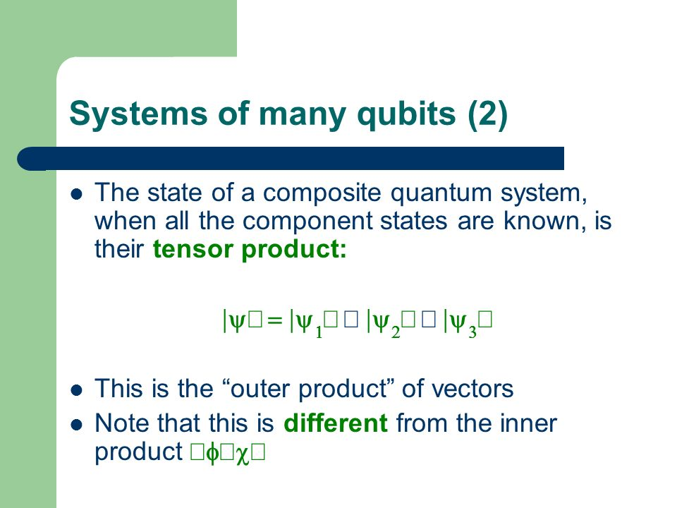 Systems of many qubits (2)