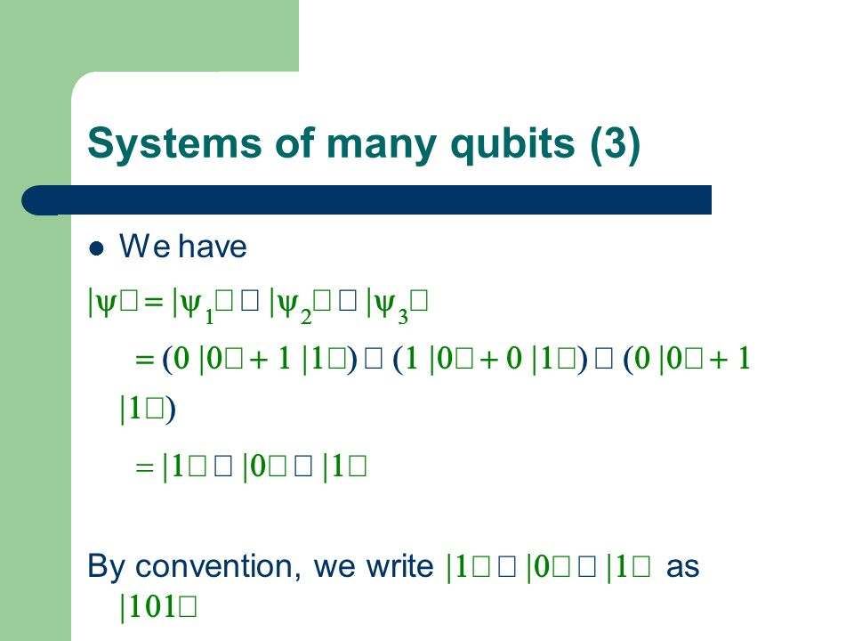 Systems of many qubits (3)