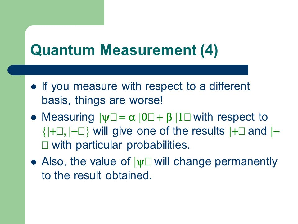 Quantum Measurement (4)