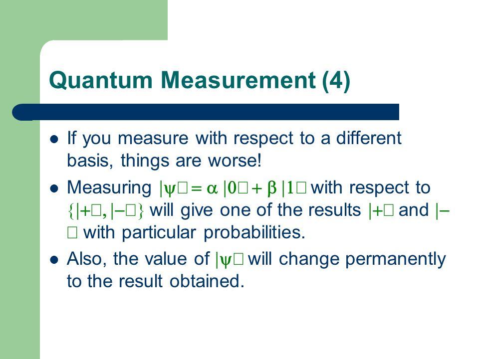Quantum Measurement (4)